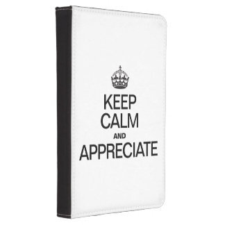 KEEP CALM AND APPRECIATE KINDLE TOUCH CASE