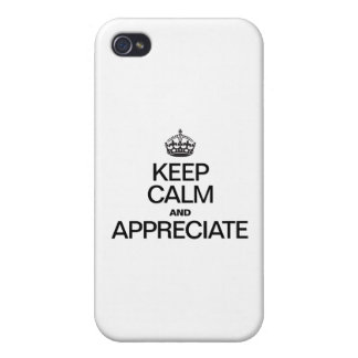 KEEP CALM AND APPRECIATE iPhone 4/4S COVER