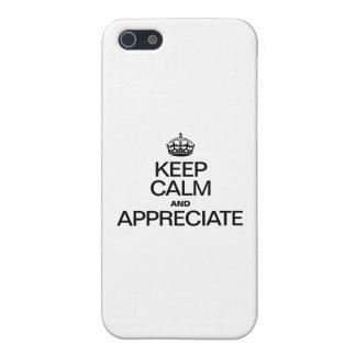 KEEP CALM AND APPRECIATE iPhone 5 CASE