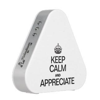 KEEP CALM AND APPRECIATE SPEAKER