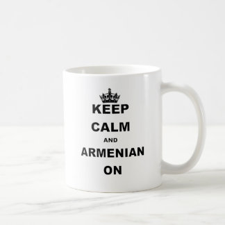 KEEP CALM AND ARMENIAN ON.png Coffee Mug
