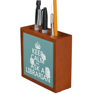 Keep Calm and Ask A Librarian (any color) Desk Organizer