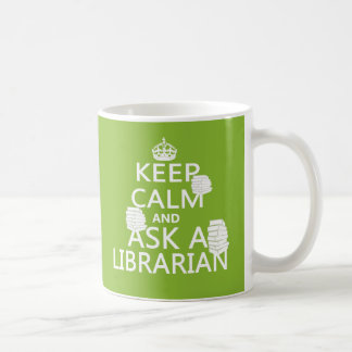 Keep Calm and Ask A Librarian Classic White Coffee Mug