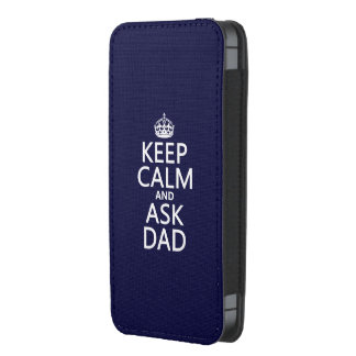 Keep Calm and Ask Dad - all colors iPhone Pouch