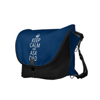 Keep Calm and Ask Dad - all colors Messenger Bag