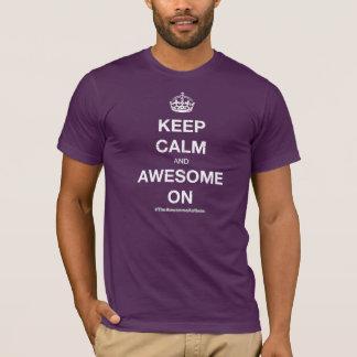 Keep Calm and Awesome On Shirt