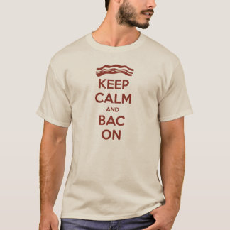 Keep Calm and Bac On T-shirt