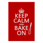Keep Calm and Bake On (cooking) (customize colour) Poster