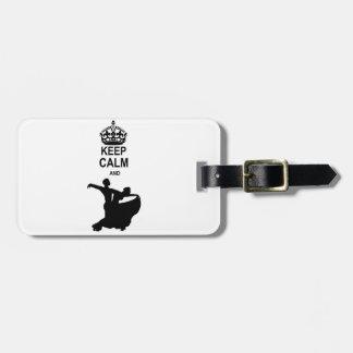 Keep Calm and Ballroom Dance Bag Tag
