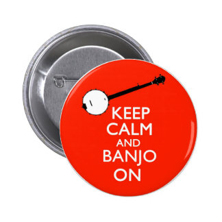 Keep Calm and Banjo on Button