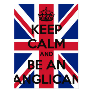 Keep Calm and be an Anglican Postcard
