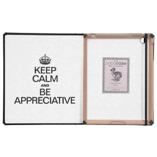 KEEP CALM AND BE APPRECIATIVE iPad CASE