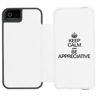 KEEP CALM AND BE APPRECIATIVE INCIPIO WATSON™ iPhone 5 WALLET CASE