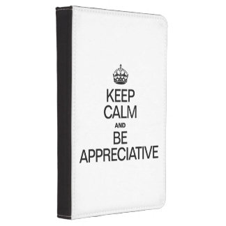 KEEP CALM AND BE APPRECIATIVE KINDLE COVER