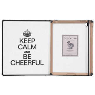 KEEP CALM AND BE CHEERFUL iPad CASE