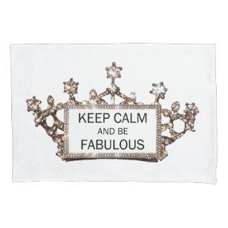 """KEEP CALM AND BE FABULOUS"" PILLOWCASE"