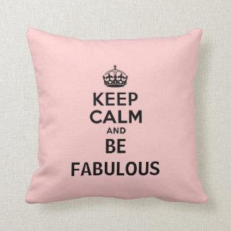 Keep Calm and Be Fabulous Throw Pillow