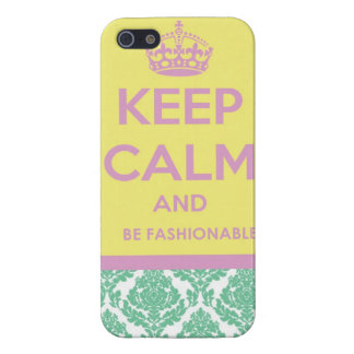 Keep Calm and Be Fashionable Case For The iPhone 5