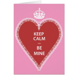 Keep Calm and Be Mine Card