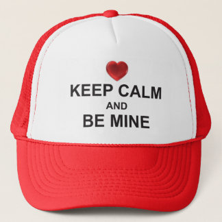 KEEP CALM and BE MINE (with HEART-logo) CAP