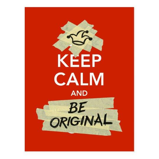 Keep Calm and Be Original Postcard