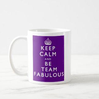 Keep Calm And Be Team Fabulous Coffee Mug