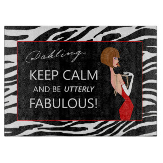 """Keep Calm and Be Utterly Fabulous!"" Boards"
