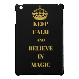 Keep calm and believe in magic iPad mini cover