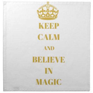 Keep calm and believe in magic napkin