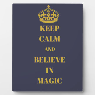 Keep calm and believe in magic plaque