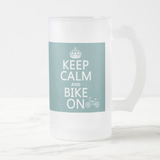 Keep Calm and Bike On (any color) Frosted Glass Beer Mug