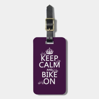 Keep Calm and Bike On (customizable color) Luggage Tag