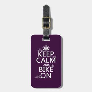 Keep Calm and Bike On (customizable color) Luggage Tag