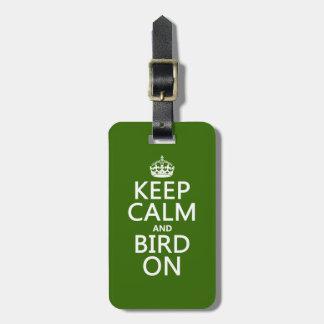 Keep Calm and Bird On Luggage Tag