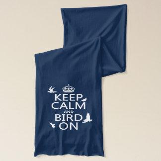 Keep Calm and Bird On Scarf