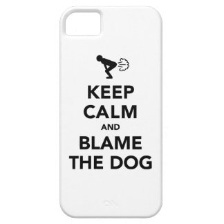 Keep Calm and Blame The Dog iPhone 5 Covers