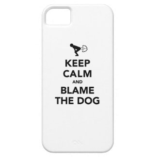 Keep Calm and Blame The Dog iPhone 5 Cover