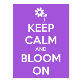 Keep Calm and Bloom On Purple Postcard