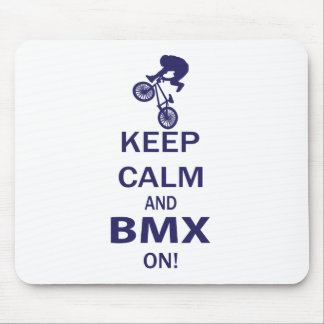 Keep Calm and BMX ON Mouse Pad