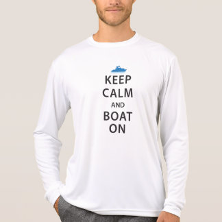 Keep Calm and Boat On T-Shirt
