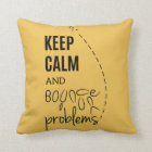 Keep calm and bounce your problems pillow