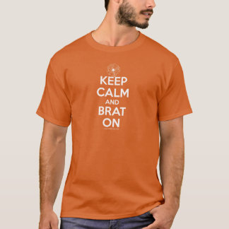 Keep Calm and Brat On Tshirts: Small Adult T-Shirt