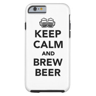 Keep calm and brew beer tough iPhone 6 case