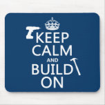Keep Calm and Build On (any background colour)