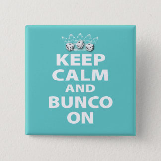 Keep Calm and Bunco On Design 2 Inch Square Button
