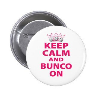 Keep Calm and Bunco On Design Button
