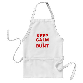 Keep Calm and Bunt Standard Apron