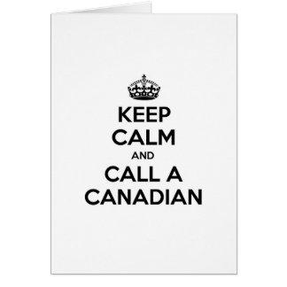 Keep Calm and Call a Canadian Card