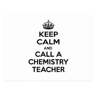 Keep Calm and Call a Chemistry Teacher Postcard