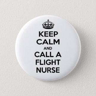 Keep Calm and Call a Flight Nurse 2 Inch Round Button
